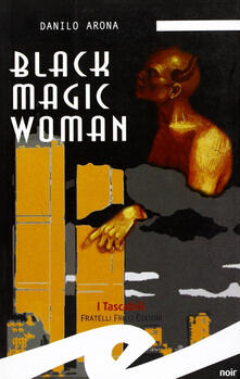 Black magic woman - Danilo Arona - copertina