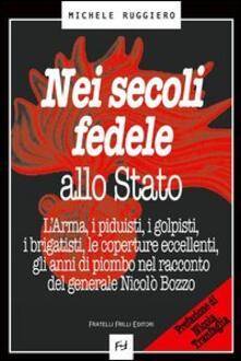Nei secoli fedele allo stato - Michele Ruggiero - copertina