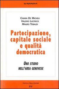 Partecipazione, capitale sociale e qualità democratica. Uno studio nell'area genovese