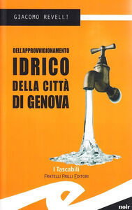 Dell'approvvigionamento idrico della città di Genova