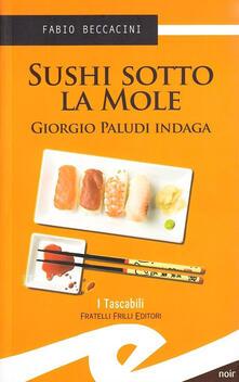 Sushi sotto la Mole - Fabio Beccacini - copertina
