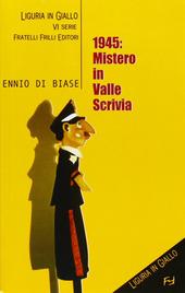 1945. Mistero in valle Scrivia