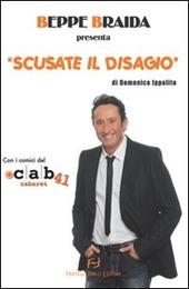 Beppe Braida presenta «Scusate il disagio»