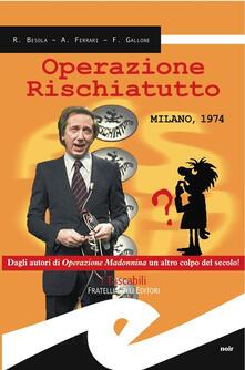 Operazione rischiatutto. Milano 1974.pdf