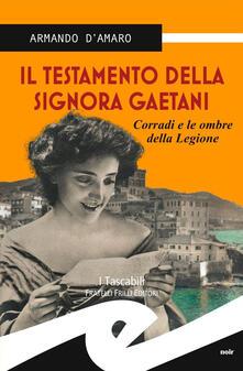 Il testamento della signora Gaetani. Corradi e le ombre della legione.pdf