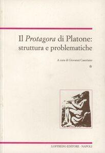 Il Protagora di Platone: struttura e problematiche