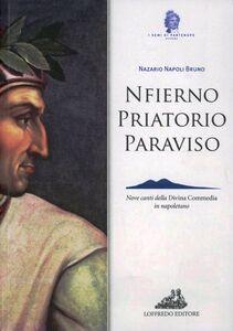 Nfierno, Priatorio, Paraviso. Nove canti della Divina Commedia in napoletano