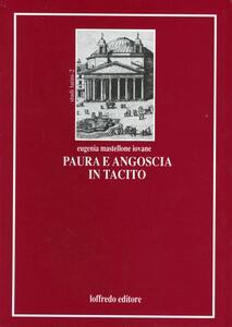 Paura e angoscia in Tacito. Implicazioni ideologiche e politiche
