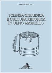 Scienza giuridica e cultura retorica in Ulpio Marcello