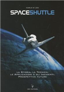 Camfeed.it Spaceshuttle. La storia, la tecnica, le applicazioni e gli incidenti. Prospettive future Image