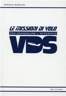 Listadelpopolo.it Le missioni di volo per conseguire l'attestato VDS Image