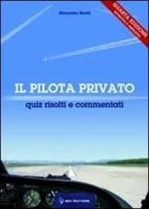 Pilota privato. Quiz risolti e commentati