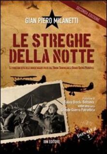 Le streghe della notte. La storia non detta delle eroiche ragazze-pilota dell'Unione Sovietica nella grande guerra patriottica