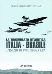 Voluntariadobaleares2014.es La trasvolata atlantica Italia-Brasile. L'inizio di una nuova era Image