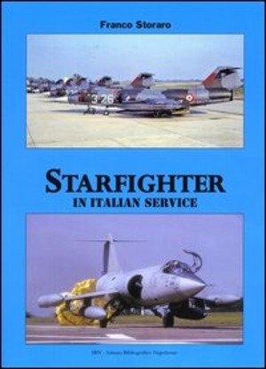 Starfighter in italian service. Ediz. italiana e inglese