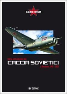 Listadelpopolo.it Storia ed evoluzione dei caccia sovietici a reazione, 1945-1955 Image