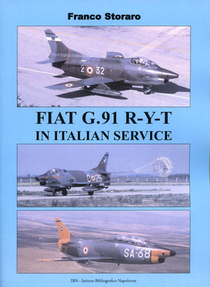Fiat G.91 R-Y-T in Italian service. Ediz. italiana e inglese