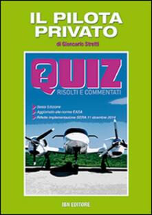 Il pilota privato. Quiz risolti e commentati.pdf