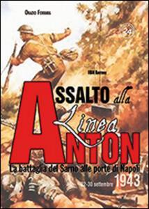 Assalto alla Linea Anton. La battaglia del Sarno alle porte di Napoli 22-30 settembre 1943