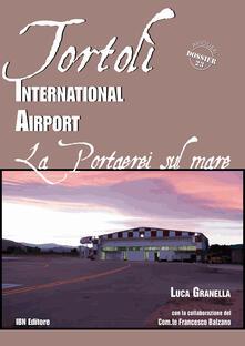 Tortolì international airport. Una portaerei sul mare.pdf