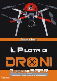Fondazionesergioperlamusica.it Il pilota di droni. Guida ai Sapr. Aggiornato alla 2ª versione (15/09/2015) del Regolamento ENAC Image