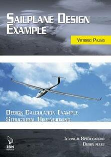 Criticalwinenotav.it Saiplane design examples. Design calculation example structural dimensioning (with technical specifications and design rules) Image