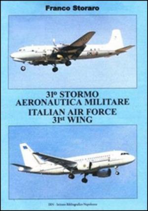 31° Stormo Aeronautico Militare Italian Air Forze 31st Wing