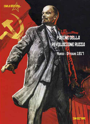 Pagine della rivoluzione russa marzo-ottobre 1917