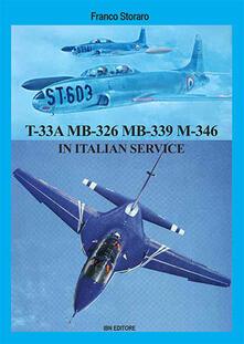 Lockheed T-33A Aermacchi MB-326 Aermacchi MB-339 in italian service.pdf