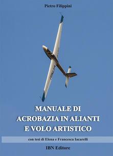 Listadelpopolo.it Manuale di acrobazia in alianti e volo artistico Image