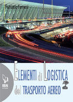 Elementi di logistica del trasporto aereo. Con espansione online