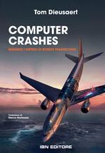 Computer Crashes. Quando i sistemi di bordo tradiscono