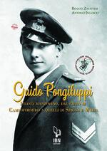 Guido Pongiluppi. Un pilota mantovano, dal cielo di Campoformido a quelli di Spagna e Malta