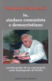 Io, sindaco comunista e democristiano
