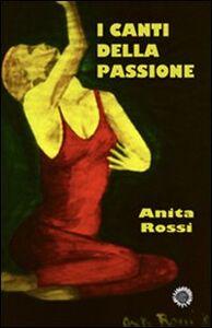 I canti della passione