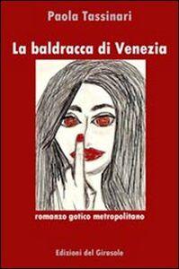 Libro La baldracca di Venezia Paola Tassinari