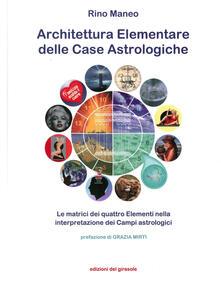 Voluntariadobaleares2014.es Architettura elementare delle Case Astrologiche. Le matrici dei quattro elementi nella interpretazione dei Campi astrologici Image