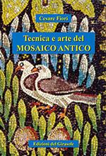 Tecnica e arte del mosaico antico
