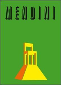 Mendini. Ediz. italiana e inglese - Beppe Finessi - copertina