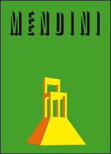 Libro Mendini. Ediz. italiana e inglese Beppe Finessi