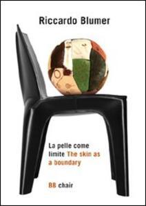 La pelle come limite. Ediz. italiana e inglese