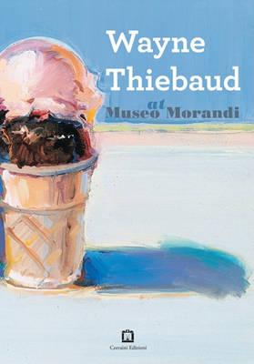 Image of Wayne Thiebaud at Museo Morandi