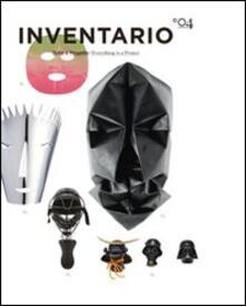Ristorantezintonio.it Inventario. Tutto è progetto-Everything is a project. Ediz. bilingue. Vol. 4 Image