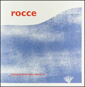Quaderni della valle Camonica. Vol. 1: Rocce.