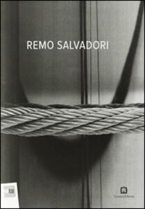 Remo Salvadori. Ediz. italiana e inglese