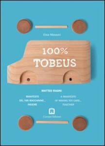 100% TobeUs. Ediz. italiana e inglese