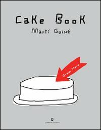 Cake book. Ediz. italiana e inglese