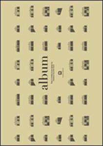 Album. Tind. un progetto di casa prefabbricata di Claesson Koivisto Rune. Ediz. italiana e inglese