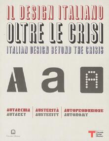 Premioquesti.it Il design italiano oltre le crisi. Autarchia, austerità, autoproduzione Image