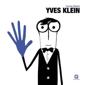 Yves Klein. Ediz. italiana e inglese